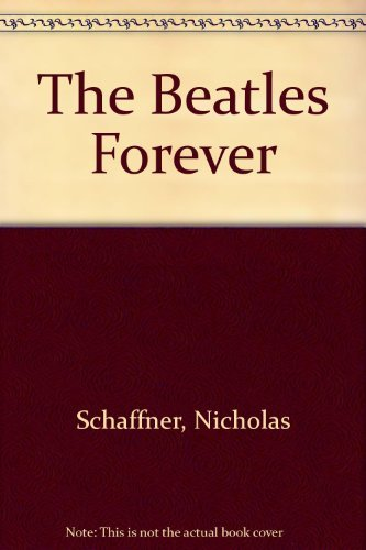 9780811702256: The Beatles Forever