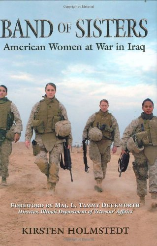9780811702676: Band of Sisters: American Women at War in Iraq