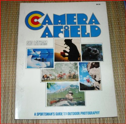 Camera Afield: Sid Latham