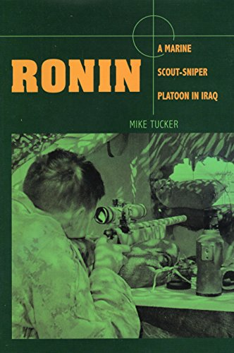 Ronin: A Marine Scout-Sniper Platoon in Iraq: Tucker, Mike