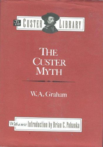 9780811703475: Custer Myth (The Custer Library)