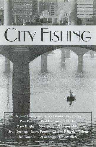City Fishing: Jerry Dennis &