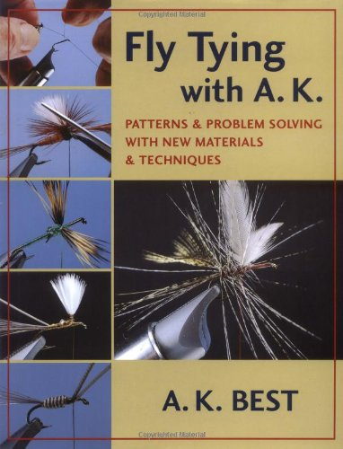 9780811703758: Fly Tying with A. K.: Patterns & Problem Solving with New Materials & Techniques