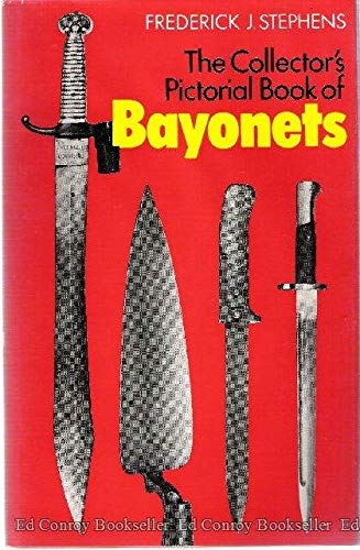 9780811703840: The Collector's Pictorial Book of Bayonets