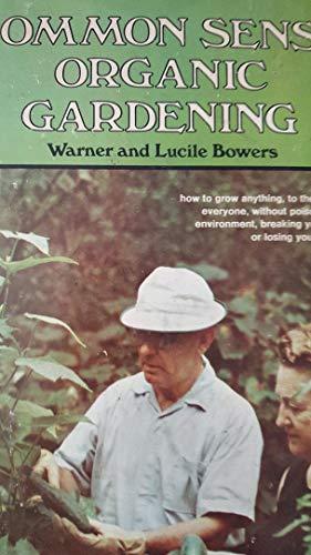 9780811703895: Common Sense Organic Gardening,