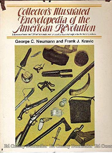 9780811703949: Collector's Illustrated Encyclopedia of the American Revolution