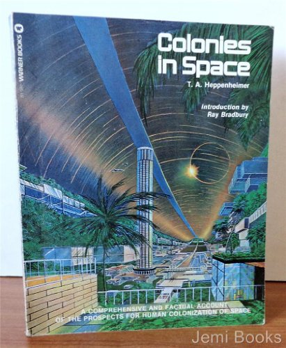 Colonies in Space: T. A Heppenheimer