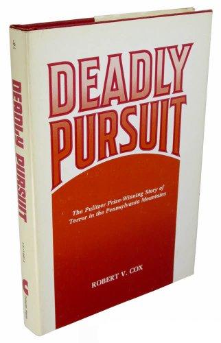 Deadly Pursuit: Cox, Robert V.