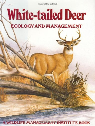 9780811704861: White-Tailed Deer: Ecology and Management