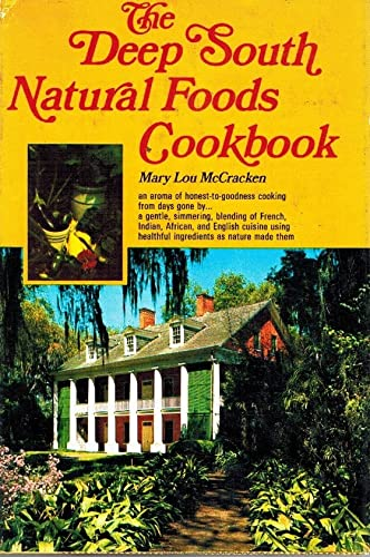 9780811704915: The Deep South natural foods cookbook