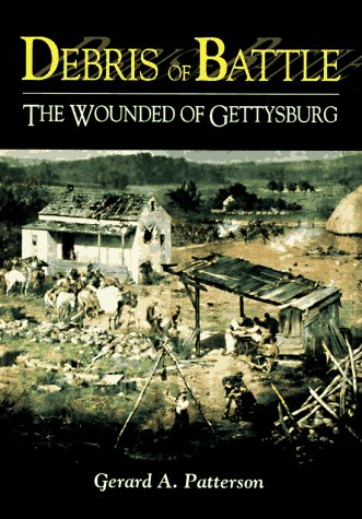 9780811704984: Debris of Battle: The Wounded of Gettysburg