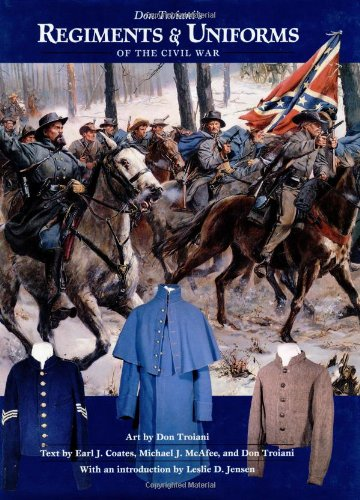 9780811705202: Don Troiani's Regiments and Uniforms of the Civil War