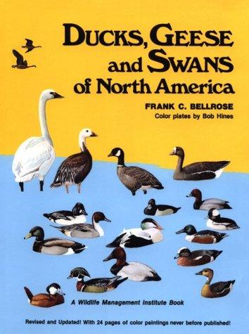 Ducks, Geese & Swans Of North America.: Bellrose, Frank C.