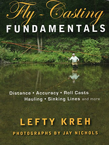 9780811705653: Fly-Casting Fundamentals: Distance, Accuracy, Roll Casts, Hauling, Sinking Lines, and More