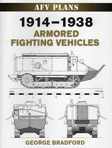 9780811705684: 1914-1938 Armored Fighting Vehicles (AFV Plans)