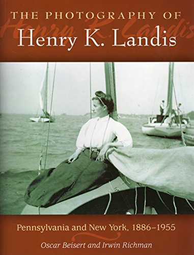 9780811705691: The Photography of Henry K. Landis: Pennsylvania and New York, 1886-1955