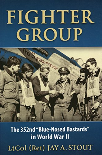 9780811705776: Fighter Group: The 352nd Blue-Nosed Bastards in World War II