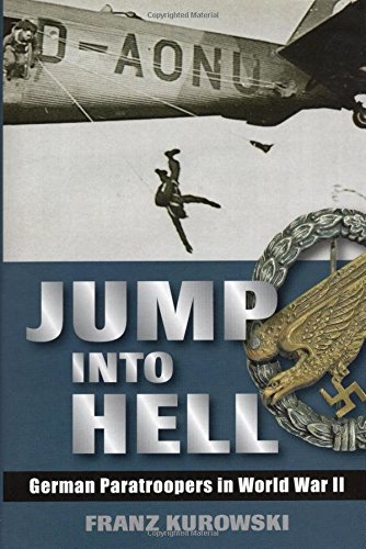 9780811705820: Jump into Hell: German Paratroopers in WWII