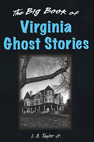 9780811705837: Big Book of Virginia Ghost Stories, The (Big Book of Ghost Stories)