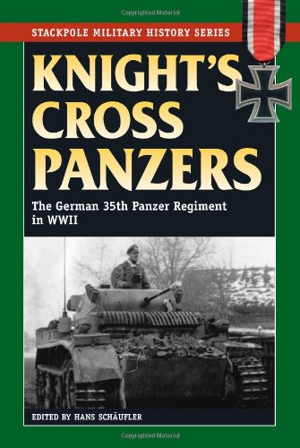 9780811705929: Knight's Cross Panzers (Stackpole Military History)