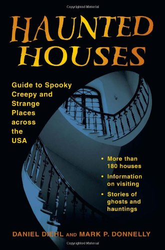 9780811705998: Haunted Houses: Guide to Spooky, Creepy and Strange Places Across the USA (Stackpole Haunted)