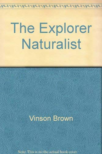 The Explorer Naturalist