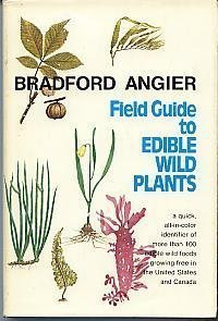 Field guide to edible wild plants: Angier, Bradford