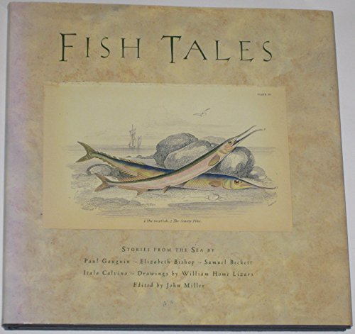 Fish Tales : Stories from the Sea: Miller, John (editor)