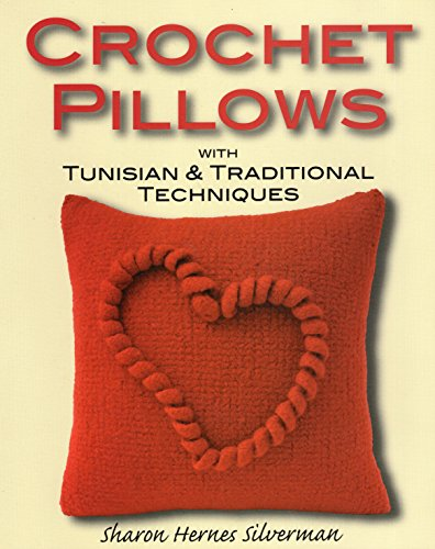 9780811706469: Crochet Pillows with Tunisian & Traditional Techniques
