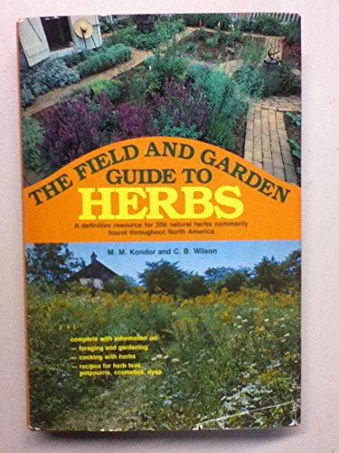 9780811706551: The field and garden guide to herbs