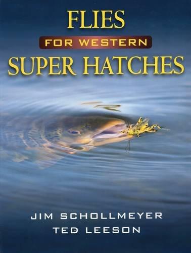 9780811706636: Flies for Western Super Hatches