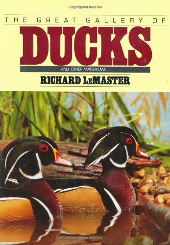 9780811707060: Great Gallery of Ducks and Other Waterfowl