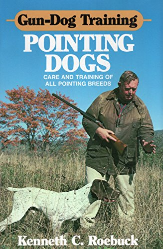 Gun-Dog Training Pointing Dogs