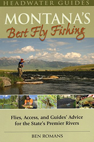 9780811707268: Montana's Best Fly Fishing: Flies, Access and Guide's Advice for the State's Premier Rivers