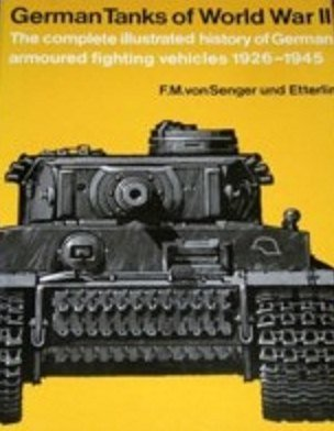 9780811707299: German Tanks of World War II: The Complete Illustrated History of German Armoured Fighting Vehicles 1926-1945