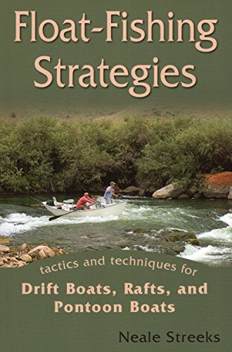 9780811707473: Float-Fishing Strategies: Tactics and Techniques for Drift Boats, Rafts, and Pontoon Boats