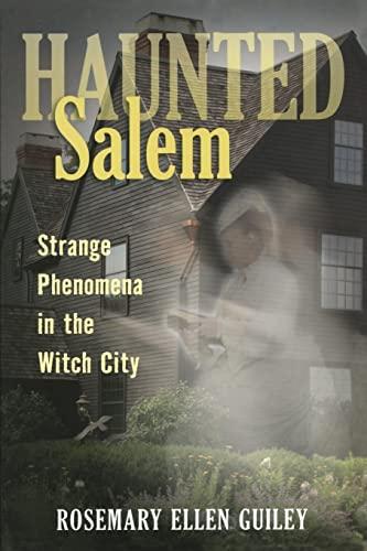 9780811707565: Haunted Salem: Strange Phenomena in the Witch City (Haunted Series)