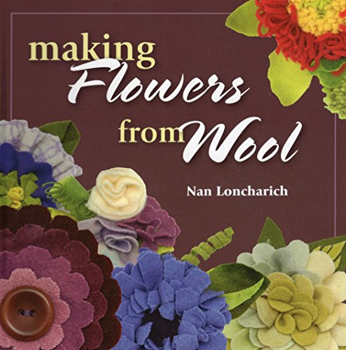 9780811707589: Making Flowers from Wool
