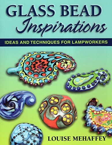 9780811707657: Glass Bead Inspirations: Ideas and Techniques for Lampworkers