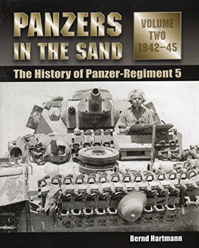 9780811707732: Panzers in the Sand: The History of Panzer-Regiment 5, 1942-45 (Volume 2)