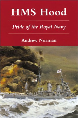 9780811707893: H.M.S. Hood: Pride of the Royal Navy
