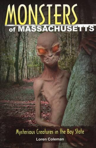 9780811708111: Monsters of Massachusetts: Mysterious Creatures in the Bay State