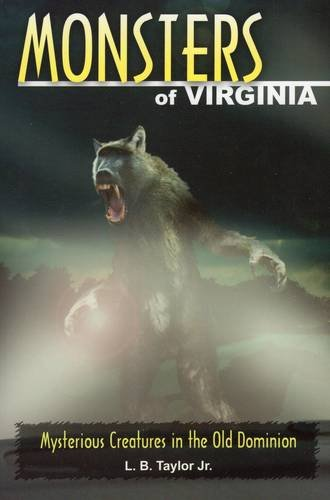 9780811708562: Monsters of Virginia: Mysterious Creatures in the Old Dominion