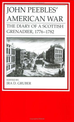 9780811708814: John Peebles' American War: The Diary of a Scottish Grenadier, 1776-1782