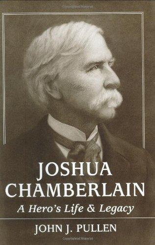 9780811708869: Joshua Chamberlain: A Hero's Life and Legacy