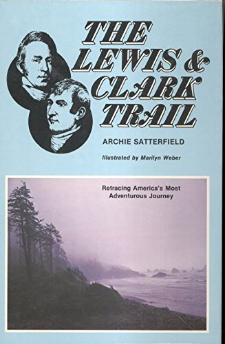 9780811709354: The Lewis & Clark Trail