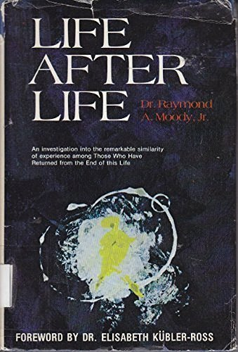 9780811709460: Life After Life: The Investigation of a Phenomenon--Survival of Bodily Death