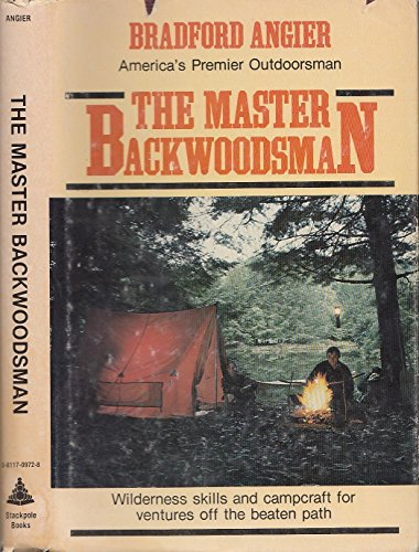 The Master Backwoodsman