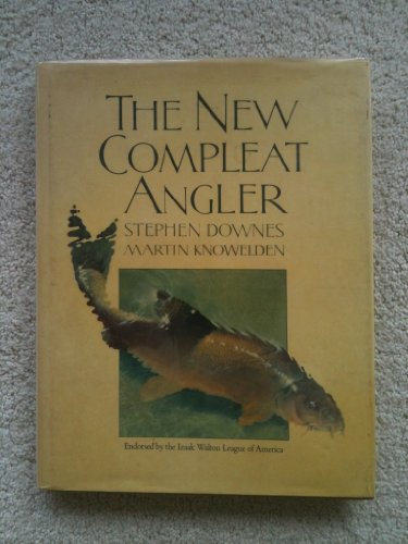 9780811710114: The New Compleat Angler
