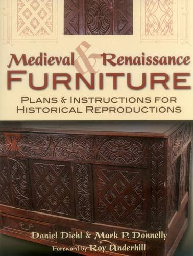 9780811710237: Medieval & Renaissance Furniture: Plans & Instructions for Historical Reproductions